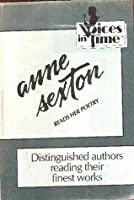 Anne Sexton Reads Her Poetry