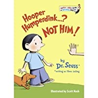 Hooper Humperdink...? Not Him! (Bright and Early Book, #22)