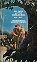 The Well At The World's End (Vol. 1)