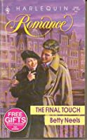 The Final Touch (Harlequin Romance, No 3197)