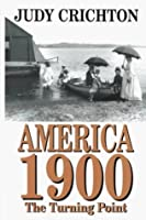 America 1900: The Turning Point