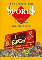 The Dream Job in Sports Publicity: Promotion & Marketing