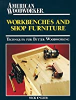Workbenches and Shop Furniture
