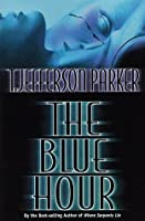 The Blue Hour (Meric Rayborn, #1)