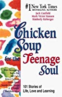 Chicken Soup for the Teenage Soul: 101 Stories of Life, Love and Learning, Cassette