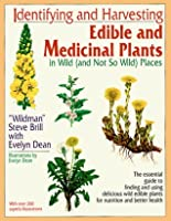 Identifying and Harvesting Edible and Medicinal Plants
