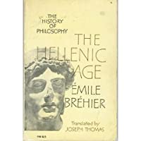 The History of Philosophy 1: The Hellenic Age
