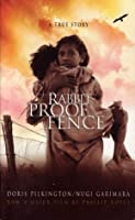 Rabbit-Proof Fence: A True Story