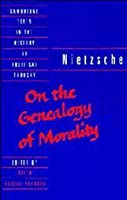 On the Genealogy of Morality & Other Writings (History of Political Thought)