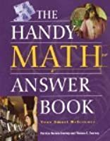 The Handy Math Answer Book