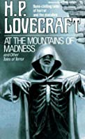 At the Mountains of Madness and Other Tales of Terror