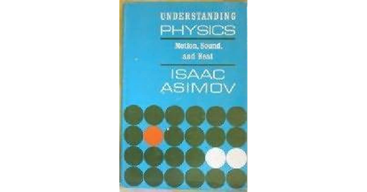 understanding the physics of sound The easiest way to begin to understand physics, however, is to simply begin with   most basic and significant matters in physics are the study of light and sound.
