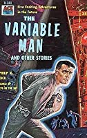 The Variable Man and Other Stories