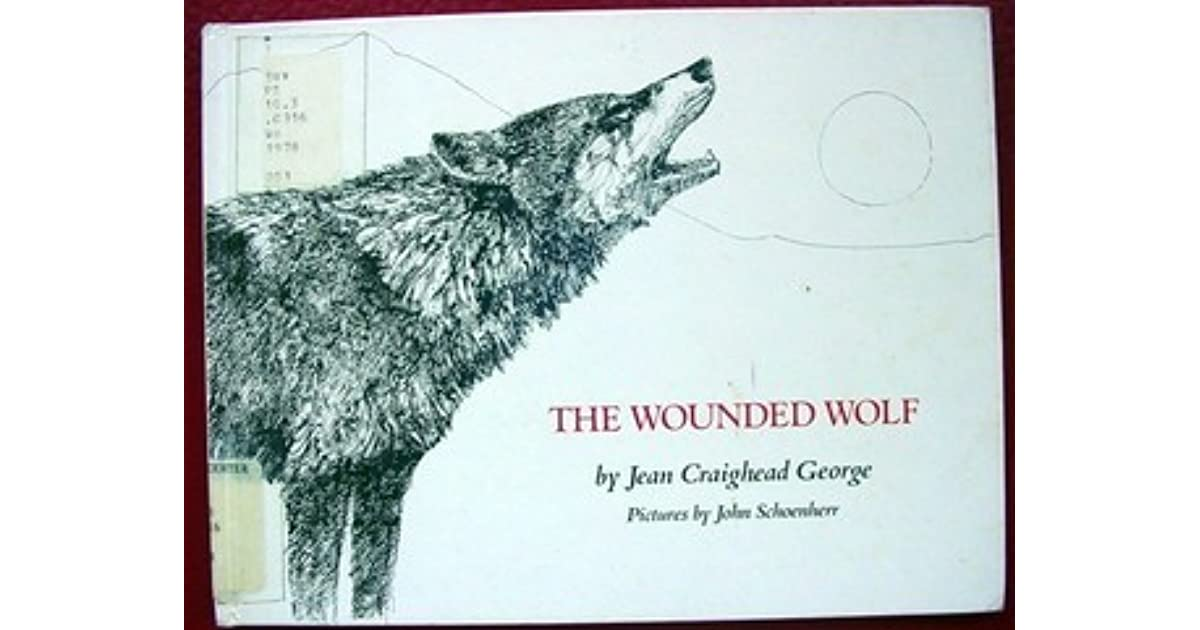 Jean Craighead George Quotes: The Wounded Wolf By Jean Craighead George