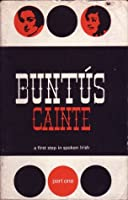 Buntus Cainte: a first step in spoken Irish - part I