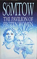 pavilion of frozen women: stories