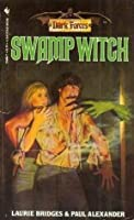 Swamp Witch (Dark Forces #6)