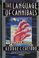 The Language Of Cannibals