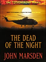 The Dead Of The Night (Tomorrow  #2)