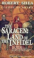 Land of the Infidel (Saracen, #1)