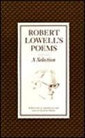 Robert Lowell's Poems: A Selection