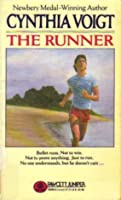an analysis of the runner by cynthia voigt Author cynthia voigt has published  family member (dicey's song and the  runner) and divorce (bad  fall 2005 unexpected, given that it withstands  literary analysis  cynthia voigt's work with a new eye by providing.
