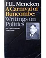 A Carnival of Buncombe: Writings on Politics