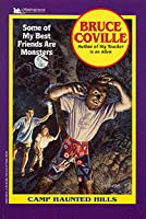 Some of My Best Friends Are Monsters (Camp Haunted Hills, #2)