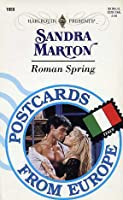 Roman Spring (Postcards From Europe) (Harlequin Presents No 1660)