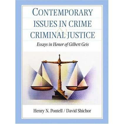 challenges of a criminal justice administrator Crime, ethnicity and the multicultural administration of justice  they also look  for alternatives to criminal law to solve problems of deviant behavior criminal.