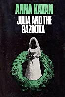Julia and the Bazooka and Other Stories