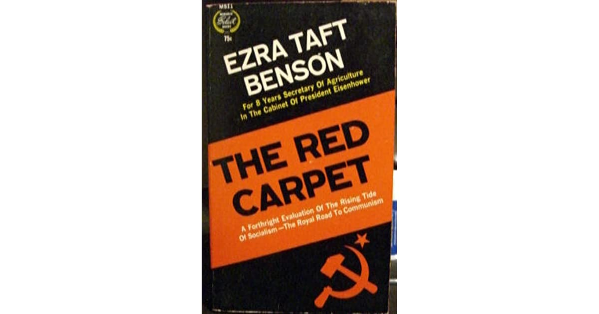 The Red Carpet By Ezra Taft Benson Reviews Discussion
