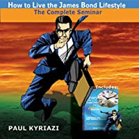 How to Live the James Bond Lifestyle: upgrade your life to that of 007  (Audio Book Download)