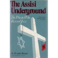 The Assisi Underground: The Priests Who Rescued Jews