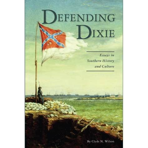 Culture defending dixie essay history in southern