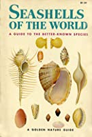 Seashells of the World; A Guide to the Better-Known Species