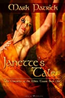 Janette's Tale (The Chronicles of the White Tower, #1)