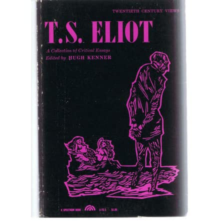 t.s. eliot essays Hey guys for module b we are using five ts eliot texts and i'm struggling to integrate all of them into my essays (especially seeing that i don't really understand the texts) and i'm finding it difficult to structure it but anyway, i'm really stuck so if anybody has any tips i would really appreciate it.