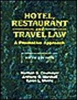 Hotel, Restaurant and Travel Law: A Preventive Approach