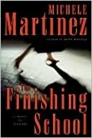 The Finishing School: A Novel of Suspense