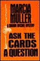 Ask the Cards a Question (Sharon McCone, #2)