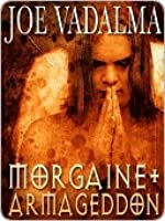 Morgaine and Armageddon [The Morgaine Chronicles #6]