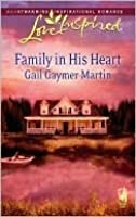 Family in His Heart (Michigan Island, Book 4) (Love Inspired #427)