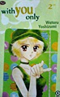 With You Only Vol. 2