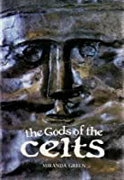 The Gods of the Celts