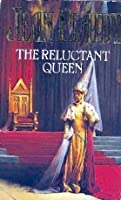 The Reluctant Queen (Queens of England, #8)