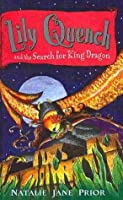 Lily Quench and the Search for King Dragon (Lily Quench, #7)