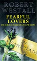 The Fearful Lovers