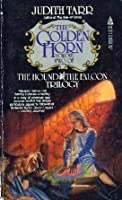 The Golden Horn (The Hound and the Falcon, #2)