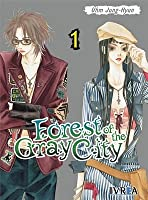 Forest of the Gray City  #1 (de 2)